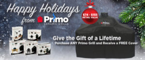 Free Grill Cover with Any Primo Purchase