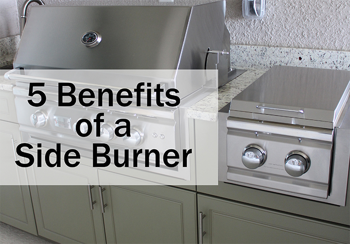 5 Benefits of a Side Burner